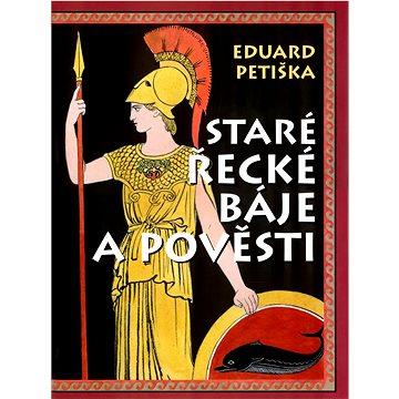 Staré řecké báje a pověsti (978-80-7451-638-2)