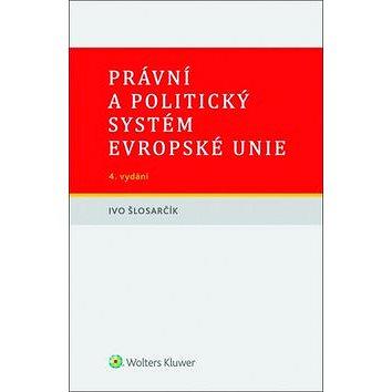 Právní a politický systém Evropské unie (978-80-7552-534-5)