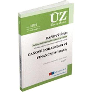 ÚZ 1201 Daňový řád, Finanční správa, Daňové poradenství, Platby v hotovosti: podle stavu k 19. 6. 20 (978-80-7488-233-3)