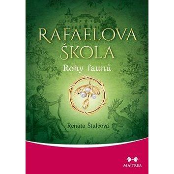 Rafaelova škola Rohy faunů (978-80-7500-277-8)