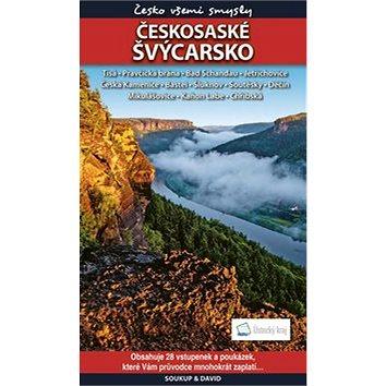 Českosaské Švýcarsko + vstupenky: Česko všemi smysly (978-80-86899-74-9)