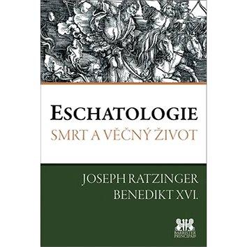 Eschatologie: Smrt a věčný život (978-80-7364-060-6)