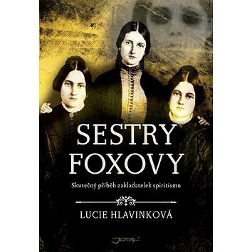 Sestry Foxovy (978-80-7565-181-5)