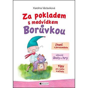 Za pokladem s medvídkem Borůvkou: Čtení s porozuměním, zábavné úkoly a hry, tipy pro rodiče a učitel (978-80-253-3270-2)