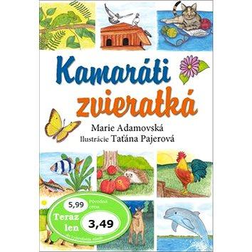 Kamaráti zvieratká (978-80-7451-643-6)
