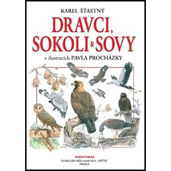 Dravci, sokoli a sovy (978-80-7442-086-3)