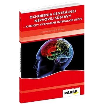 Ochorenia centrálnej nervovej sústavy: Klinicky významné interakcie liečiv (978-80-8140-273-9)