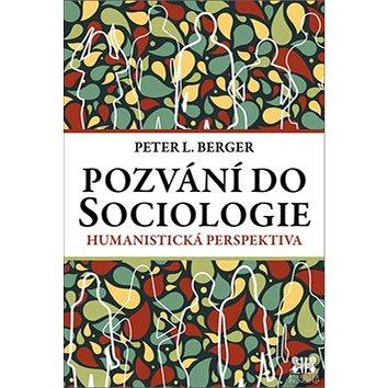 Pozvání do Sociologie: Humanistická perspektiva (978-80-7364-062-0)