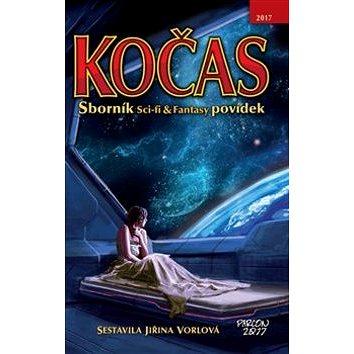 Kočas 2017: Sborník Sci-fi & Fantasy povídek (978-80-85845-68-6)