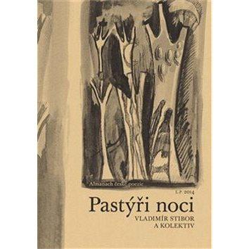 Pastýři noci: Almanach české poezie 2016 (978-80-87688-22-9)