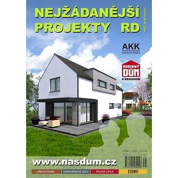 Náš dům XXXIII Nejžádanější projekty RD (978-80-905824-6-0)
