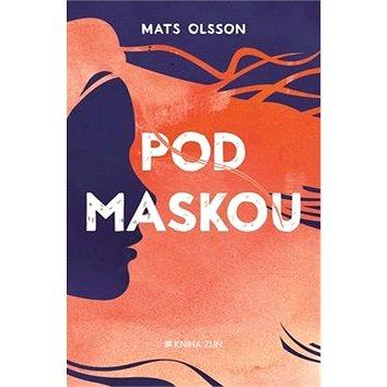 Pod maskou (978-80-7473-592-9)