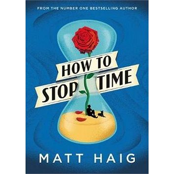 How to Stop Time (9781782118626)