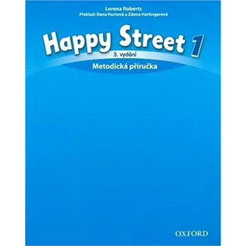 Happy Street 3rd Edition 1 Metodická příručka (9780194751407)