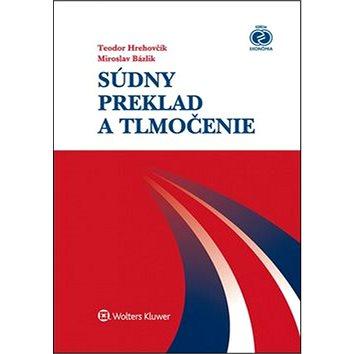 Súdny preklad a tlmočenie (978-80-8168-009-0)