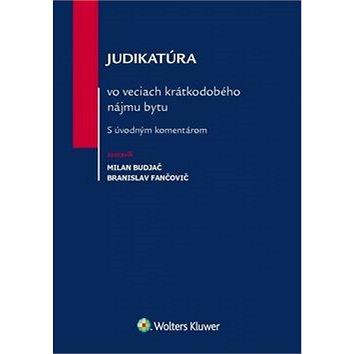 Judikatúra vo veciach krátkodobého nájmu bytu: S úvodným komentárom (978-80-8168-639-9)