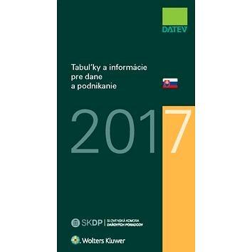 Tabuľky a informácie pre dane a podnikanie 2017 (978-80-8168-517-0)