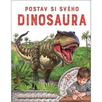 Postav si svého dinosaura: Více než 20 dílů (978-80-256-2164-6)