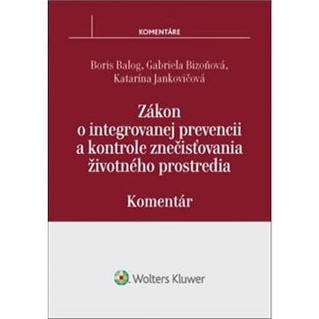 Zákon o integrovanej prevencii a kontrole znečisťovania životného prostredia: Komentár (978-80-8168-530-9)
