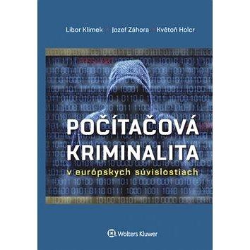 Počítačová kriminalita: v európskych súvislostiach (978-80-8168-538-5)