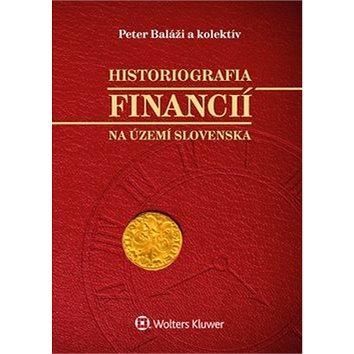Historiografia financií na území Slovenska (978-80-7552-484-3)