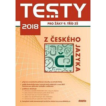 Testy 2018 z českého jazyka pro žáky 9. tříd ZŠ (978-80-7358-278-4)