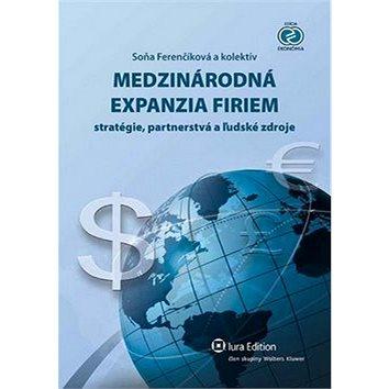 Medzinárodná expanzia firiem: Stratégie, partnerstvá a ľudské zdroje (978-80-8078-532-1)