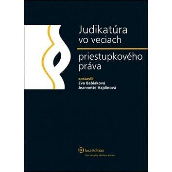 Judikatúra vo veciach priestupkového práva (978-80-8078-462-1)