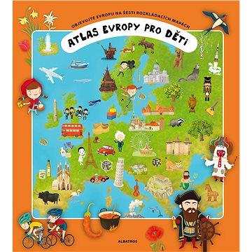 Atlas Evropy pro děti: Objevujte Evropu na šesti rozkládacích mapách (978-80-00-04617-4)