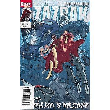 Dechberoucí zázrak Nová válka s mloky: Blesk komiks 21 (8594067500501)