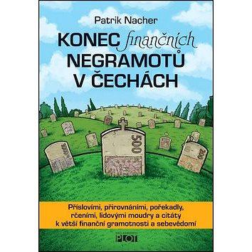 Konec finančních negramotů v Čechách (978-80-7428-311-6)