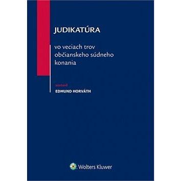Judikatúra vo veciach trov občianskeho súdneho konania (978-80-8168-183-7)