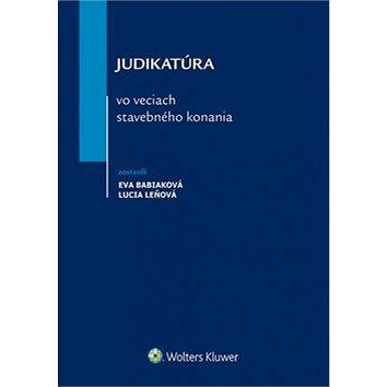 Judikatúra vo veciach stavebného konania (978-80-8168-179-0)