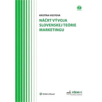 Náčrt vývoja slovenskej teórie marketingu (978-80-8168-119-6)