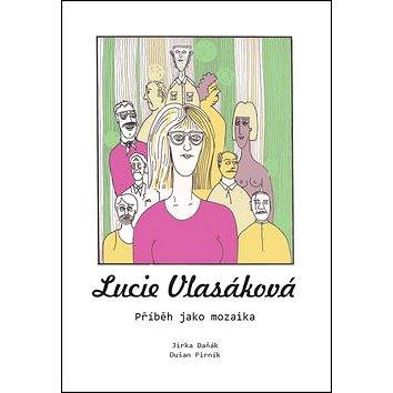 Lucie Vlasáková: Příběh jako mozaika (978-80-88088-71-4)