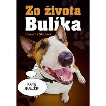 Zo života Bulíka (978-80-7451-649-8)