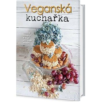 Veganská kuchařka: Chutné recepty a tipy pro vaše zdraví (978-80-7390-566-8)