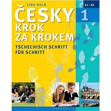 Česky krok za krokem 1 německy: Tschechisch schritt für schritt (978-80-7470-131-3)