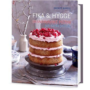 FIKA & HYGGE - Skandinávské pečení pro chvíle pohody (978-80-7390-163-9)
