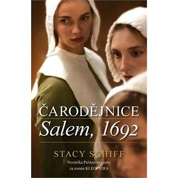 Čarodějnice Salem, 1692 (978-80-7390-462-3)