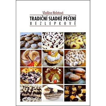 Tradiční sladké pečení bezlepkově (978-80-270-2271-7)