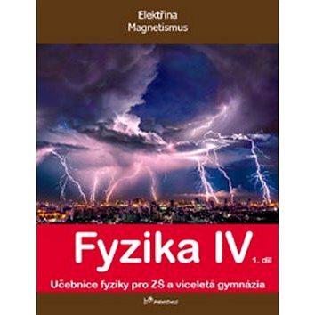 Fyzika IV 1.díl: Učebnice fyziky pro ZŠ a víceltá gymnázia (978-80-7230-355-7)