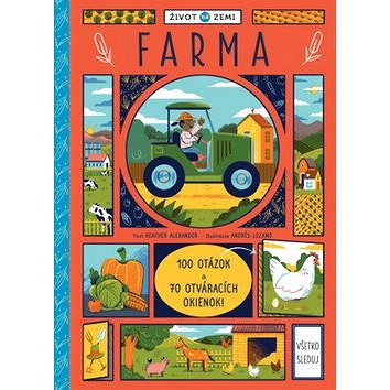Život na Zemi Farma: 100 otázok a 70 otváracích okienok (978-80-567-0121-8)
