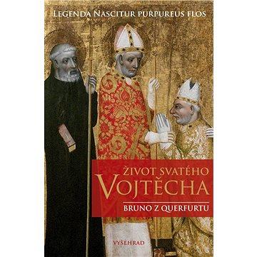 Život svatého Vojtěcha (978-80-7429-904-9)