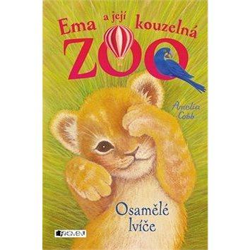 Ema a její kouzelná zoo Osamělé lvíče (978-80-253-3303-7)
