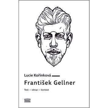 František Gellner: Text – obraz – kontext (978-80-7470-123-8)