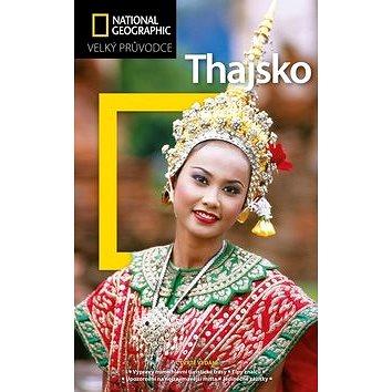 Thajsko: Velký průvodce National Geographic (978-80-264-1594-7)