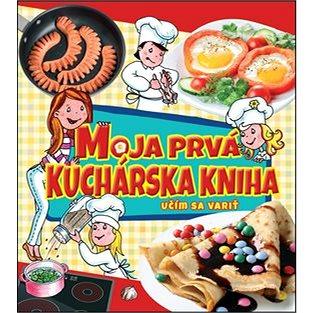 Moja prvá kuchárska kniha: Učím sa variť (978-80-8188-002-5)