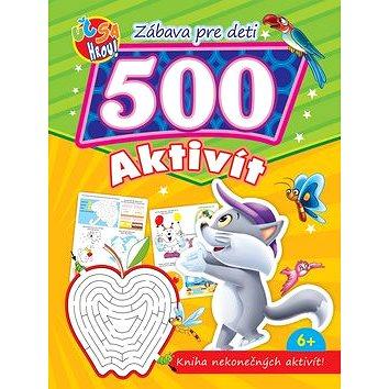 Zábava pre deti 500 aktivít Kocúrik: Kniha nekonečných aktivít! (978-80-555-5543-0)