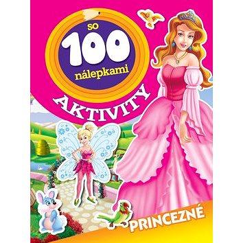 Aktivity so 100 nálepkami Princezné (978-80-444-4430-1)